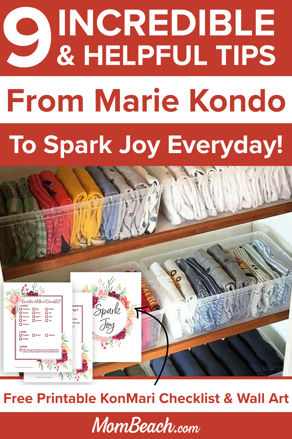 Marie Kondo is taking the organization world by storm with her famous KonMari method of folding clothes. Included in this article is a KonMari method checklist and wall art. Kondo asks each item if it sparks joy and if it doesn't, she declutters it. Organizing has never been so much fun with the KonMari method. You can get your kitchen, closet, bathroom, and more organized fast with her tips. #konmarimethodchecklist #konmarimethod #mariekondo #organizing #sparkjoy #mariekondofolding