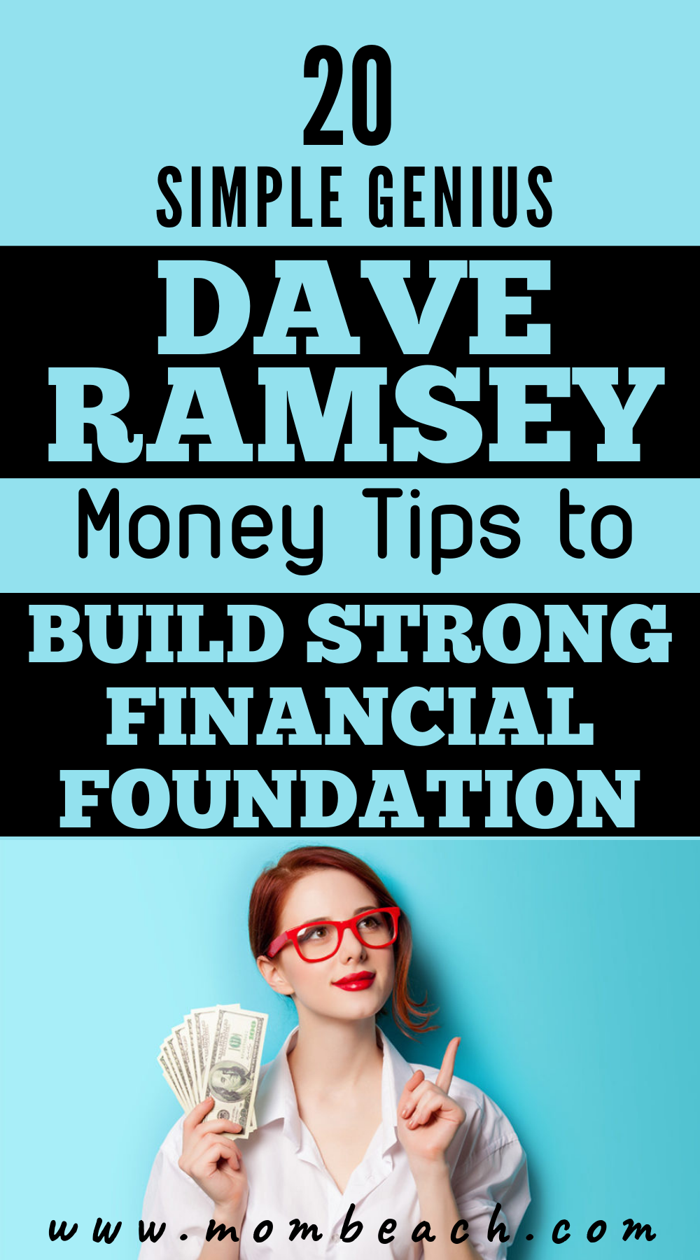 Build a strong financial foundation now! Check out these 20 super simple money tips from Dave Ramsey that he wants you to know now! Pay off your family's debt quick and easy by following Dave Ramsey's money saving tips. You can get out of your debt faster by following this financial guru's advice. #payoffdebt #debtpayoff #daveramsey #debtsnowball #moneysavingtips #budgeting #savemoney #howtosavemoney #financialpeace #debt