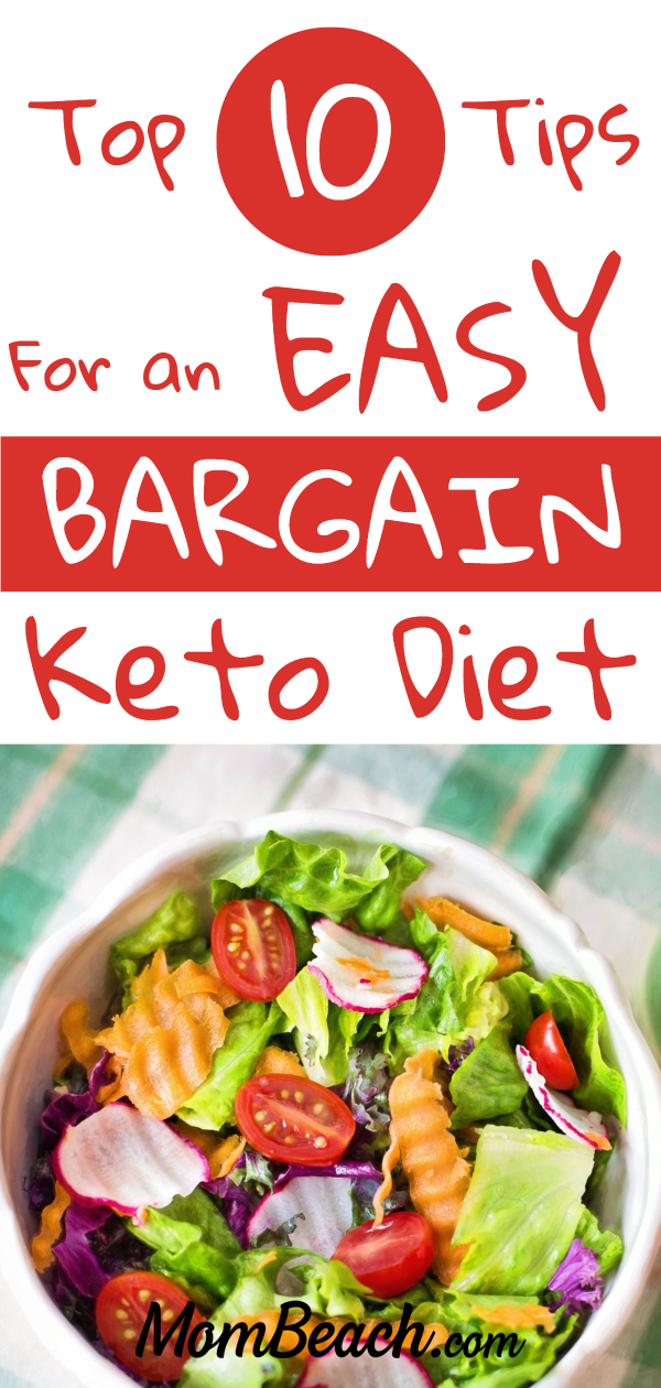 The keto diet doesn't have to be expensive. Save money by following these 10 tips for an easy bargain keto diet. It is perfect for beginners and experts alike to follow. You can make cheap and easy meal plans, recipes and more for breakfast, lunch and dinner. You can eat low cost keto desserts and snacks too with this guide. Lose weight with the keto diet and don't empty your savings! #ketodietforbeginners #ketodietonabudget #lowcostketo #ketomealplan #ketodiet #keto #cheapketo #easyketo