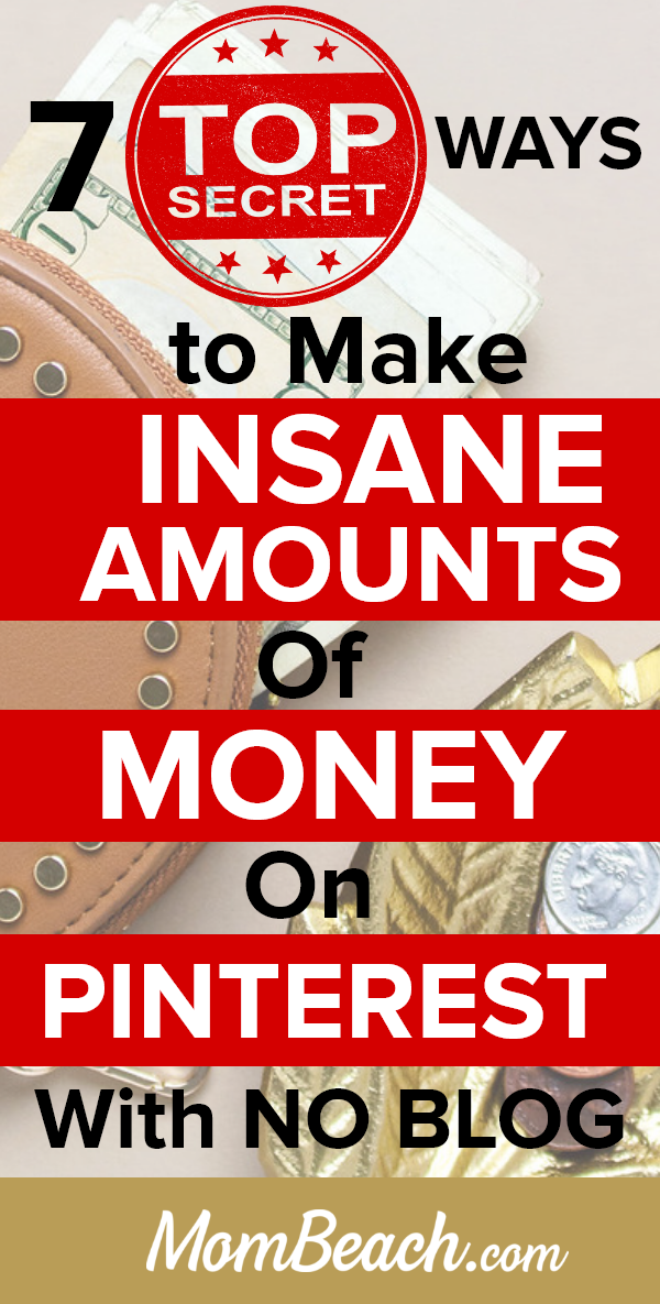 You don't need a blog to make insane amounts of money on Pinterest. Use these 7 TOP SECRET ways to make passive income on Pinterest. These tips are great for beginners to learn how to get extra cash on Pinterest without a blog. These are great ideas for stay at home moms who want to earn money from home. Start a small business as a Pinterest Virtual Assistant and more ideas in this guide. #makemoneyonpinterest #makemoneyonpinterestwithoutablog #makemoneyonpinterestforbeginners #makemoneyonline