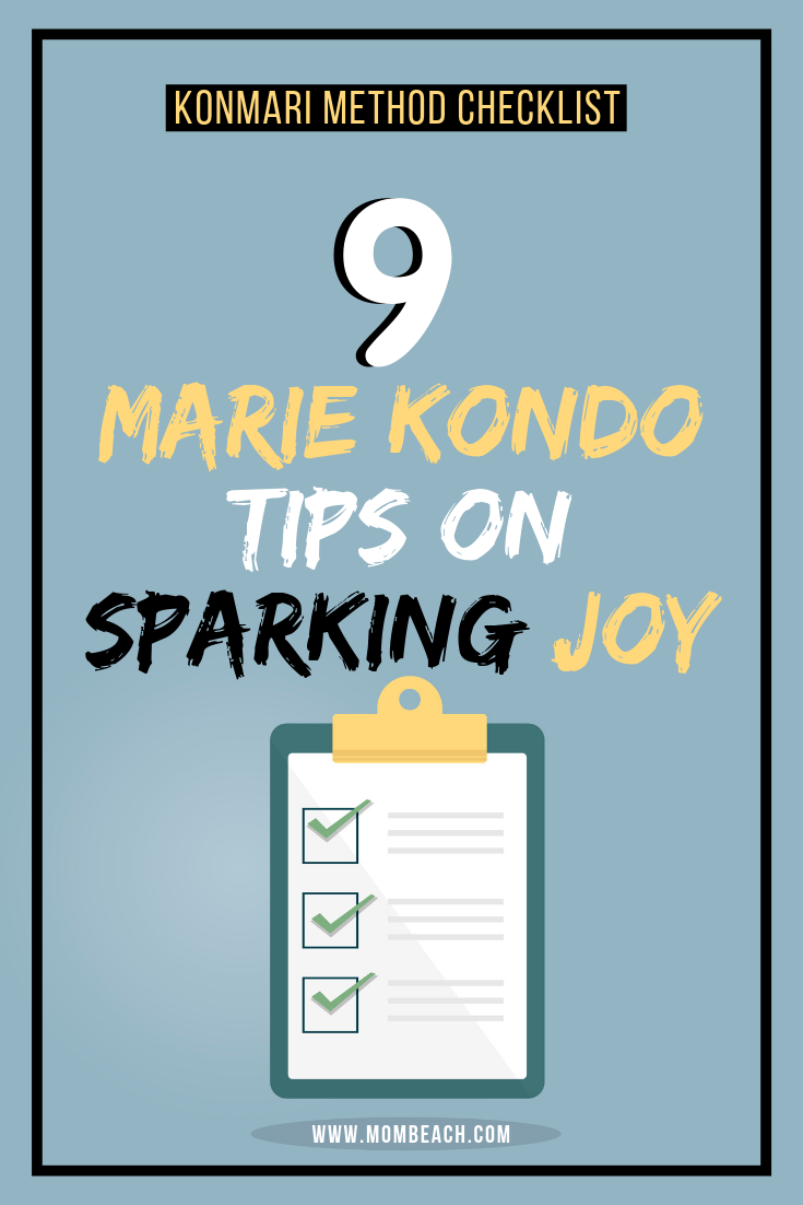 Included in this article is a KonMari method checklist and wall art. Marie Kondo asks each item if it sparks joy and if it doesn't, she declutters it. Organizing has never been so much fun with the KonMari method. You can get your kitchen, closet, bathroom, and more organized fast with her tips. #konmarimethodchecklist #konmarimethod #mariekondo #organizing #sparkjoy #mariekondofolding
