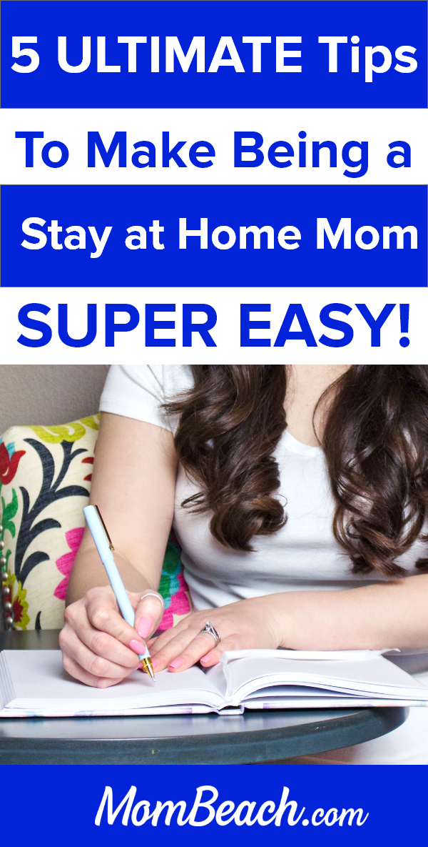 You won't believe this list of ultimate tips for stay at home moms to make their lives super easy. SAHM face many struggles to stick to a schedule that works. There are several activities you can do to get on a routine and organize. Having your home clean and organized is a difficult task to do, but we will help you in this guide. SAHM are not lazy and have to do so much! #stayathomemomtips #stayathomemoms #sahm #stayathomemomschedule #stayathomemomstruggles #stayathomemommotivation